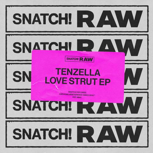 Tenzella - Love Strut
