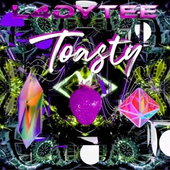 L4DYTEE Live for Toasty 07 - 25 - 2021