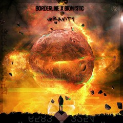 BORDERLINE ft. Biomystic - Gravity [UNSR-047]