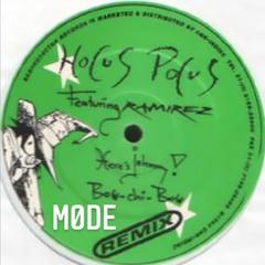 Hocus Pocus ft Ramirez - Bow Chi Bow (Møde Remix)