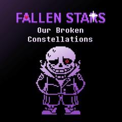 Fallen Stars - Our Broken Constellations [Saster's Take]