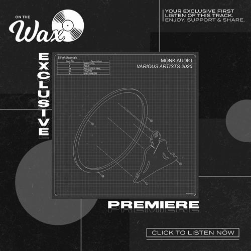 OTW Premiere: Max Baker - Outgoing VIP [Monk Audio]