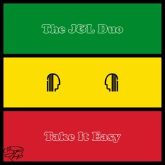 The J&L Duo - Take It Easy (The Eagles) Reggae Cover