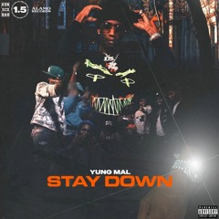 Young Mal - Stay Down