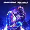 Malang (Remix)