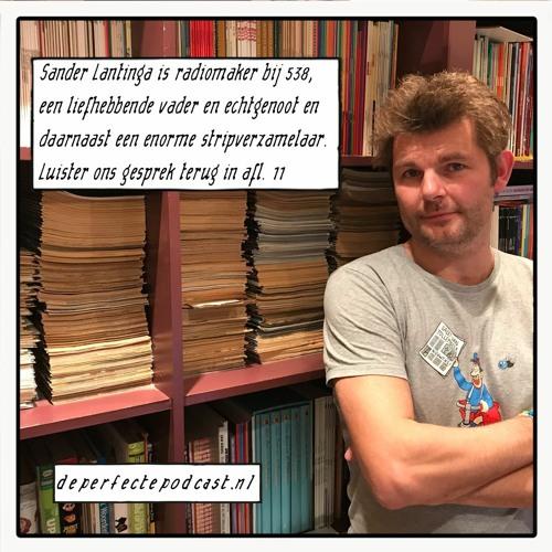 Suske en Wiske en De Perfecte Podcast #11: Sander Lantinga