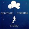 Bedtime Stories Music