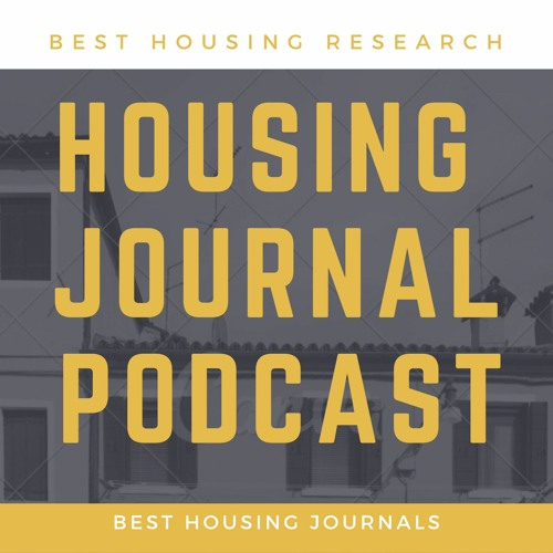 7. Housing Journal Podcast - Part 1 - April 2020
