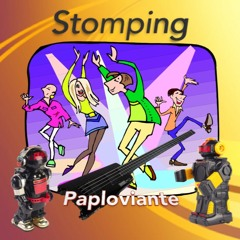 Stomping - Paploviante