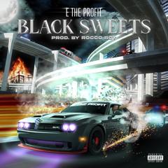 Black Sweets (prod. Rocco Roy)
