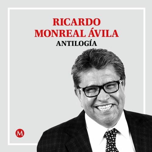 Ricardo Monreal. Unión económica latinoamericana