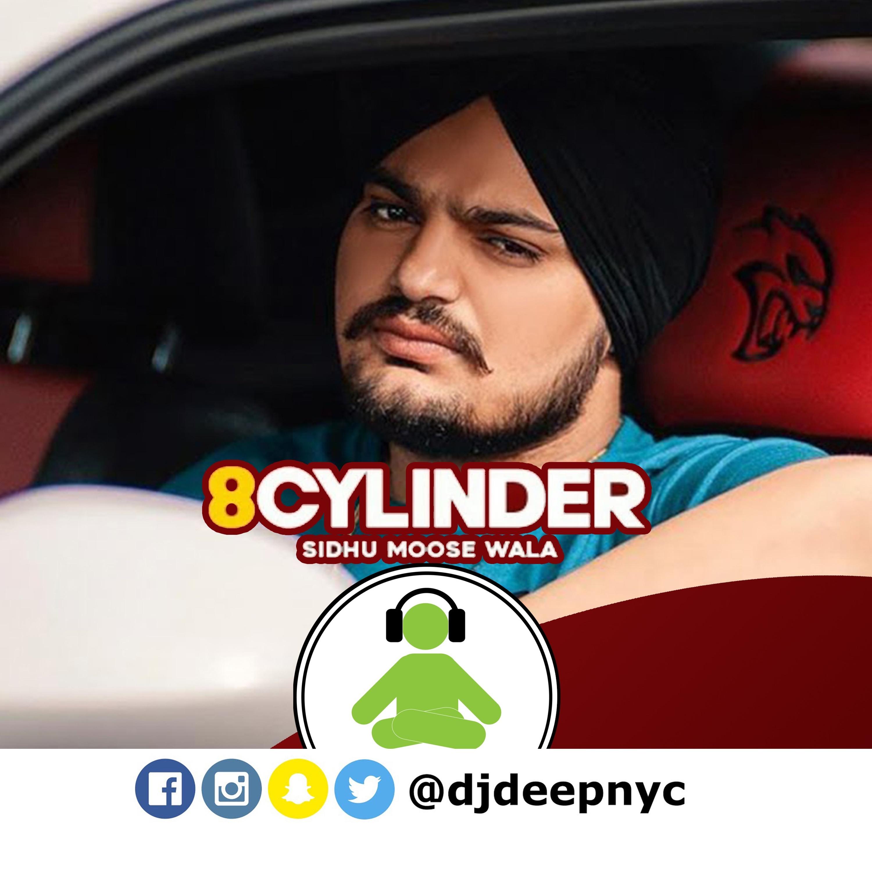 8 CYLINDER (DJ DEEPNYC Remix) Sidhu Moose Wala   Latest Punjabi Songs 2020