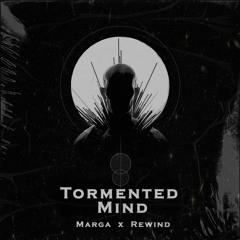 Tormented Mind - Marga X Rewind (Original Mix)