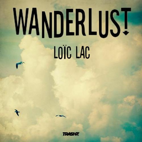Loïc Lac - Wanderlust (Original mix)