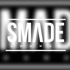 SMADE LOUNGE MIXTAPE MIXED BY DJ SNEH