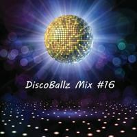 DiscoBallz Mix #16