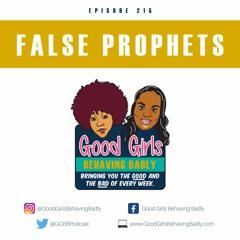 Episode 215: False Prophets