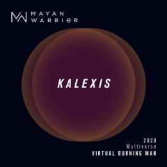 Kalexis - Mayan Warrior - Virtual Burning Man 2020