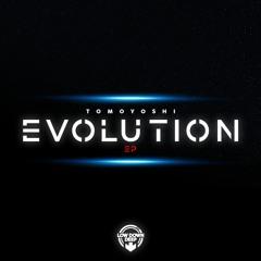 TOMOYOSHI - EVOLUTION EP