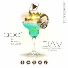 APE' ft. PatriciaEdwards - [DAVMP & DjLaps]