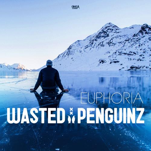 Wasted Penguinz - Euphoria [Dirty Workz] Artworks-mxPsWoQCh91n-0-t500x500
