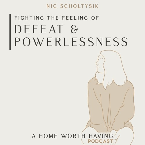 Belonging series: Fighting the feeling of defeat and powerlessness