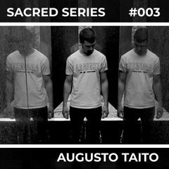 Sacred Series 003: AUGUSTO TAITO