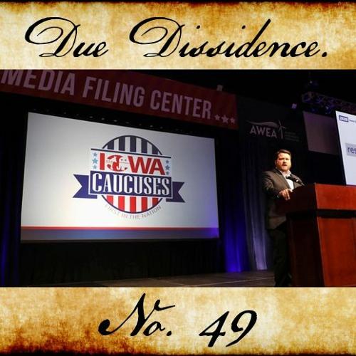 49. From Iowa FTW to Iowa WTF - Caucus Recap (62% Edition)