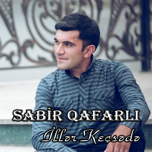 Iller Kecsede By Sabir Qafarli