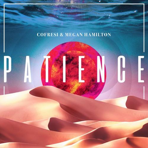 Patience feat. Megan Hamilton