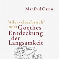 Radiogespräch über «Alles veloziferisch oder Goethes Entdeckung der Langsamkeit» 2003