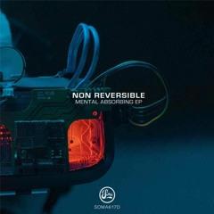Non Reversible - Biological Efficiency [SOMA617D | Premiere]