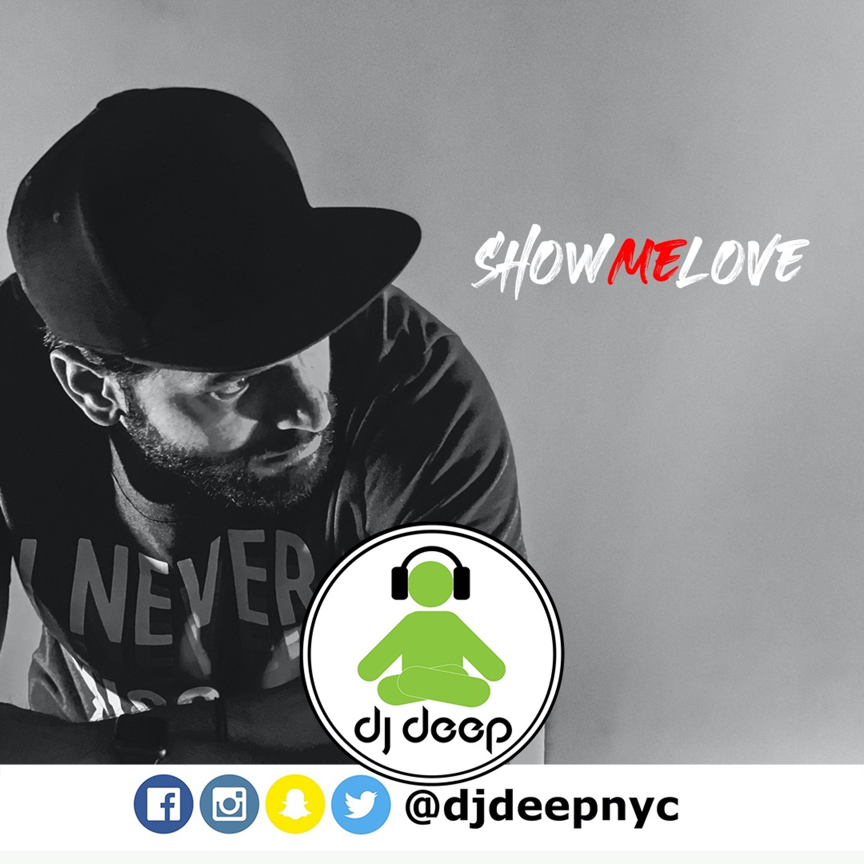 Show Me Love (@DJDeepNYC Deep House)