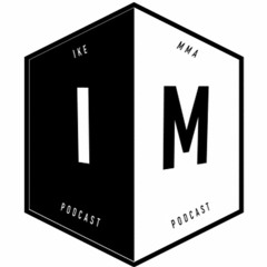 IKE MMA #46 with intro and outro track