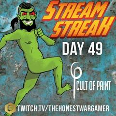 Stream Streak Day 49: The Cult of Paint #Streamstreakday49