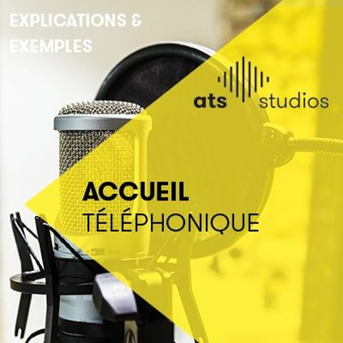 L'accueil téléphonique chez ATS Studios