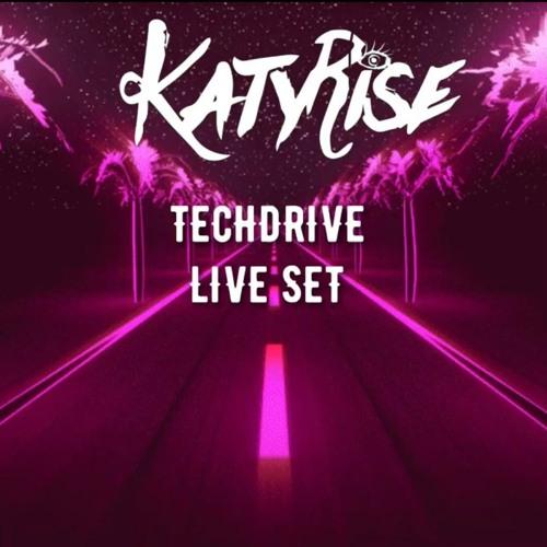 KATY RISE-TECH DRIVE LIVE SET