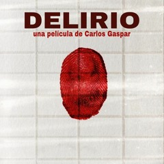 Infierno (from film Delirio)
