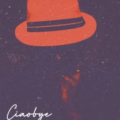 Ciaobye (Radio Edit)