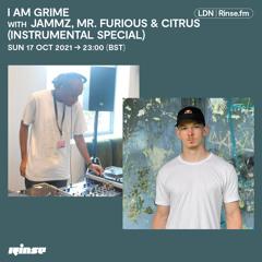 I AM Grime with Jammz, Mr Furious & Curious (instrumental Special) - 17 October 2021