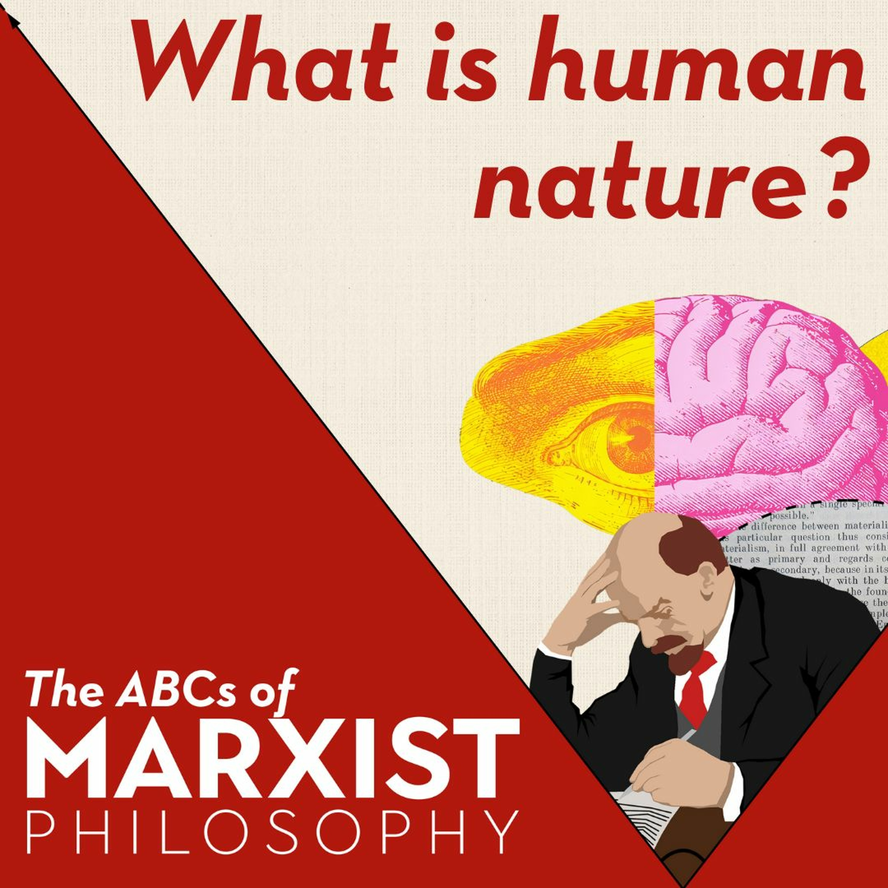 What is human nature? | The ABCs of Marxist philosophy (Part 3)