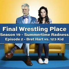 S19E2 - Bret Hart vs. 123 Kid [Summertime Radness]