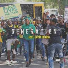 Generation (feat. Scott Casino) [prod. Seven20_SA]