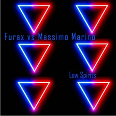 Furax & Massimo Marino - Low Spirits ( Club Mix ) Extrait