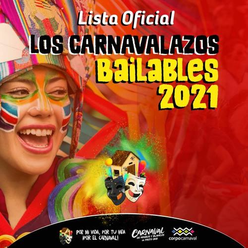 Los Carnavalazos Bailables 2021