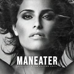 Nelly Furtado - Maneater (Hypelezz & Sam Collins Edit)