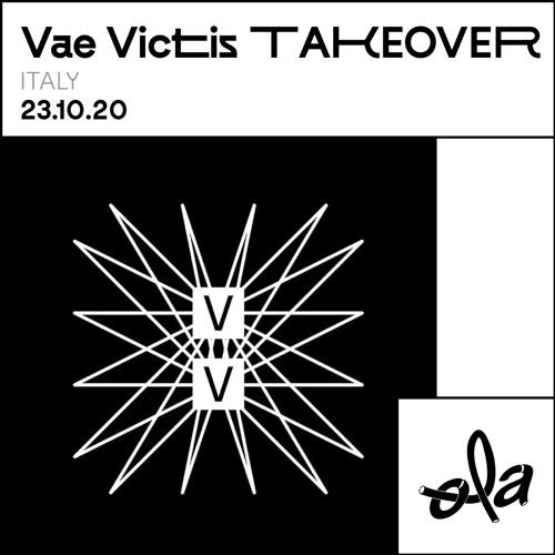 VAE VICTIS TAKEOVER