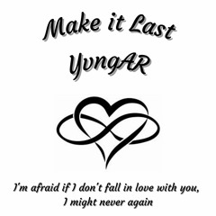 Make It Last