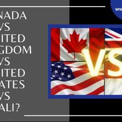 [ HTJ Podcast ] Canada Vs UK Vs USA Vs Bali