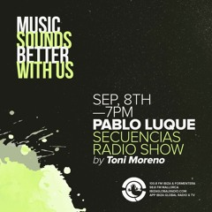 Secuencias Radio Show @ Ibiza Global Radio - Pablo Luque 08/09/21